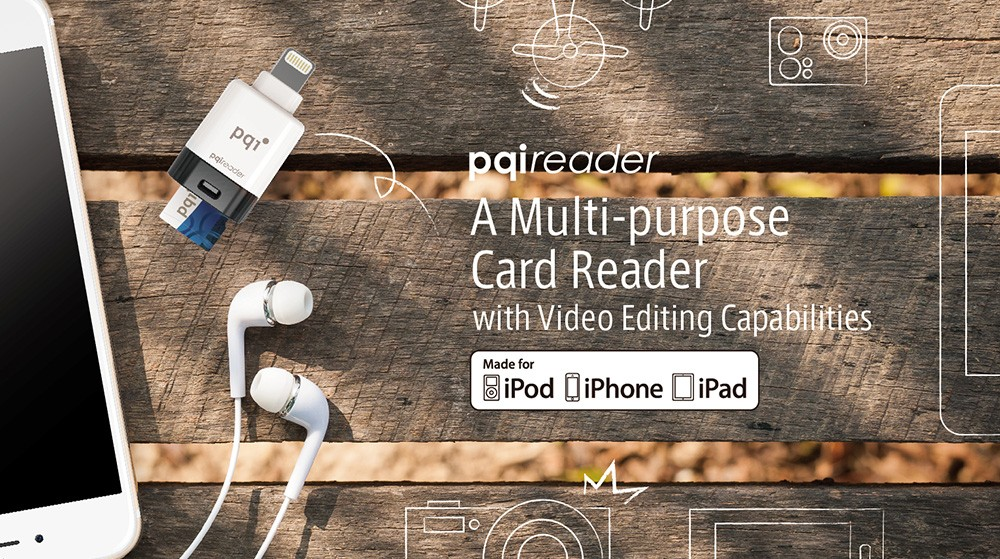 PQI Announces Apple Certified pqireader - Edit, Create and Relive Moments