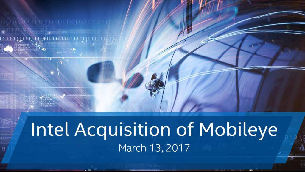 Intel Dips Its Toes on the Automotive Industry - To Acquire Mobileye