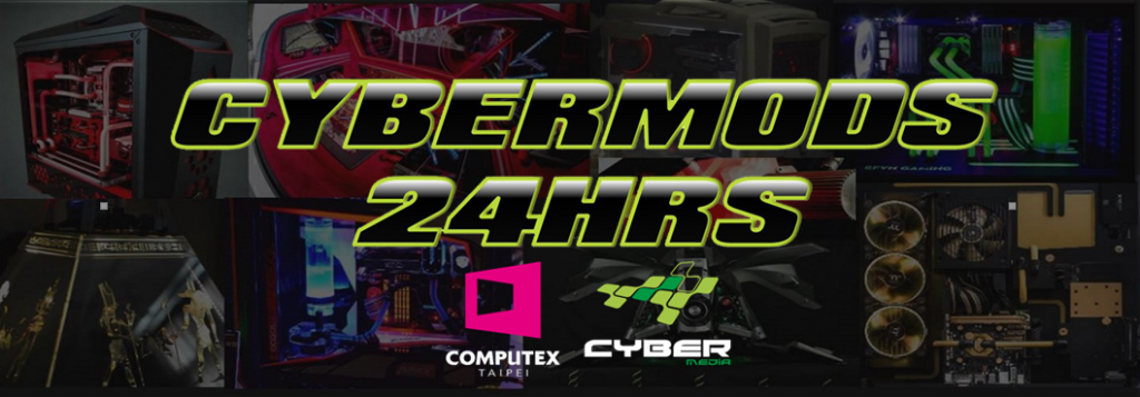 CyberMedia and TAITRA Announces CyberMods 24hrs Live Modding Competition at COMPUTEX 2017